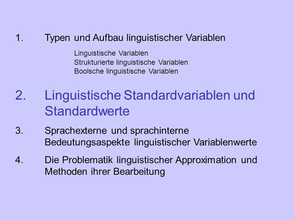 2. Linguistische Standardvariablen und Standardwerte