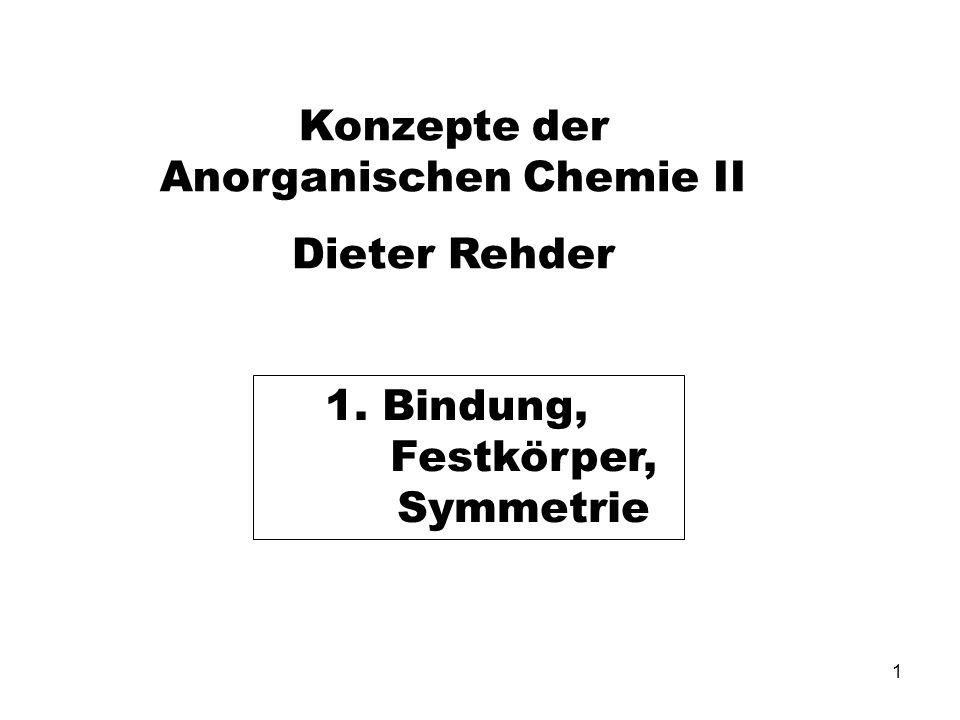 Konzepte der Anorganischen Chemie II Dieter Rehder