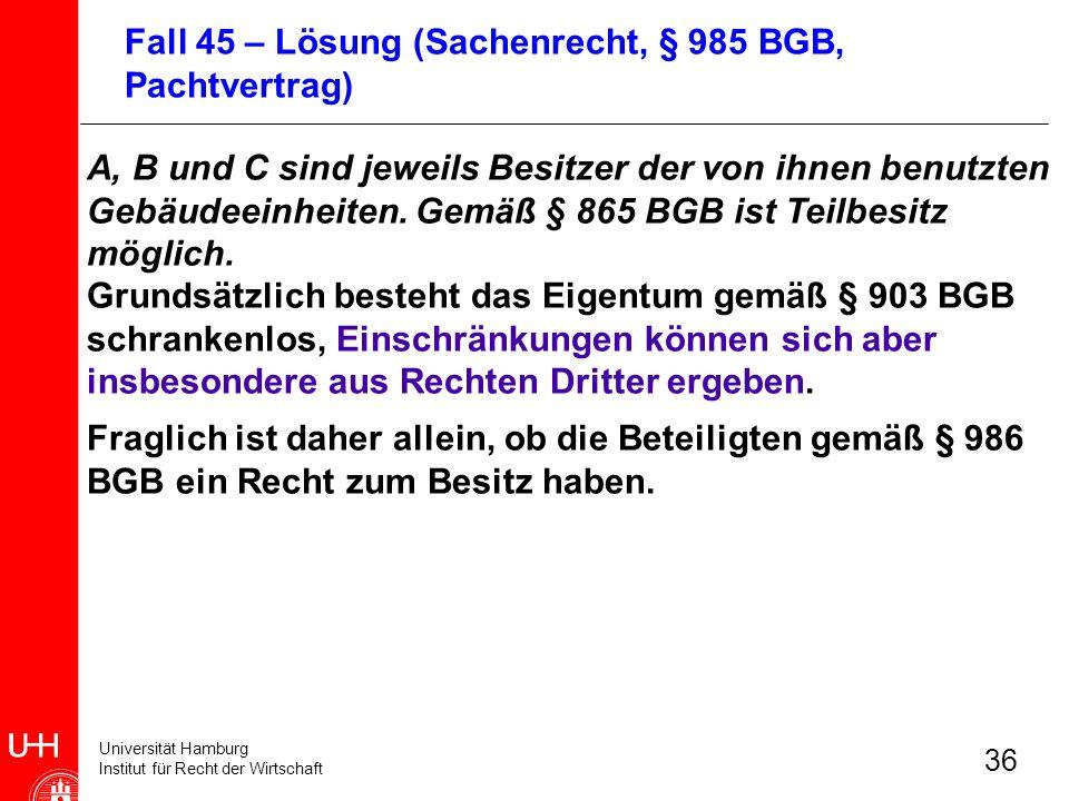 Fall 45 – Lösung (Sachenrecht, § 985 BGB, Pachtvertrag)