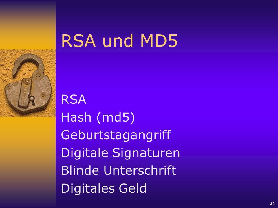 RSA und MD5 RSA Hash (md5) Geburtstagangriff Digitale Signaturen