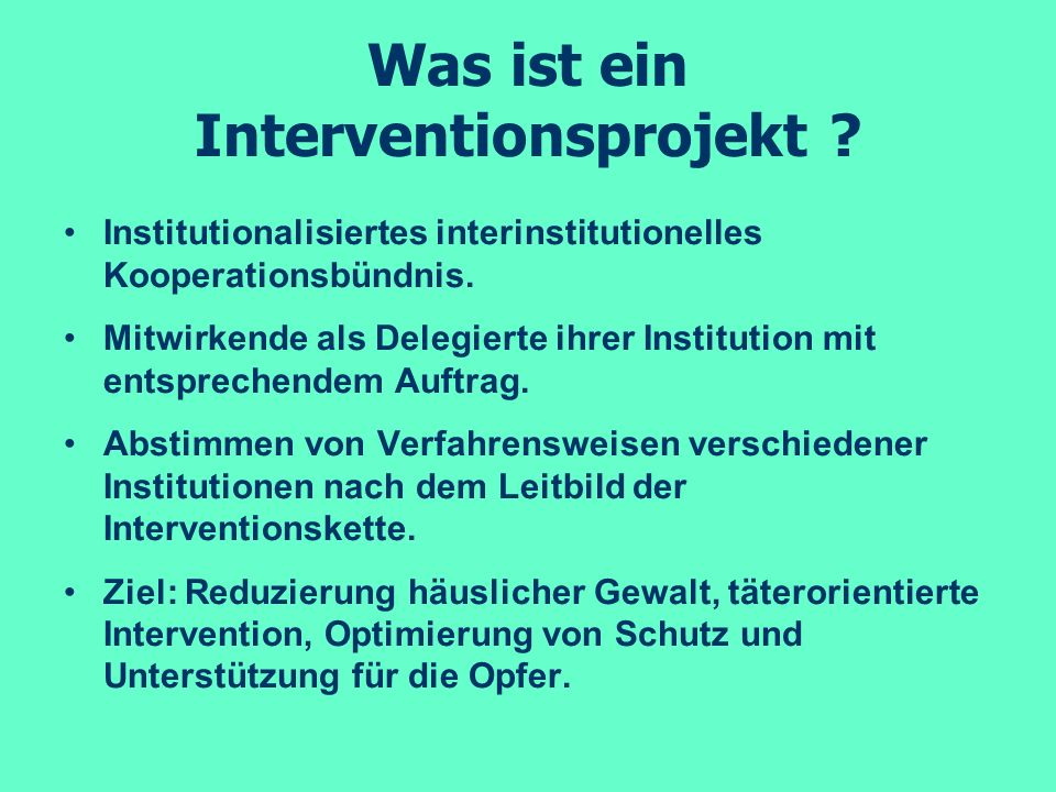 Was ist ein Interventionsprojekt