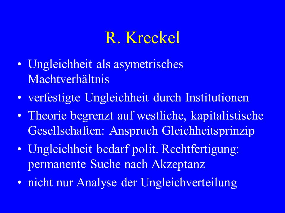 R. Kreckel Ungleichheit als asymetrisches Machtverhältnis