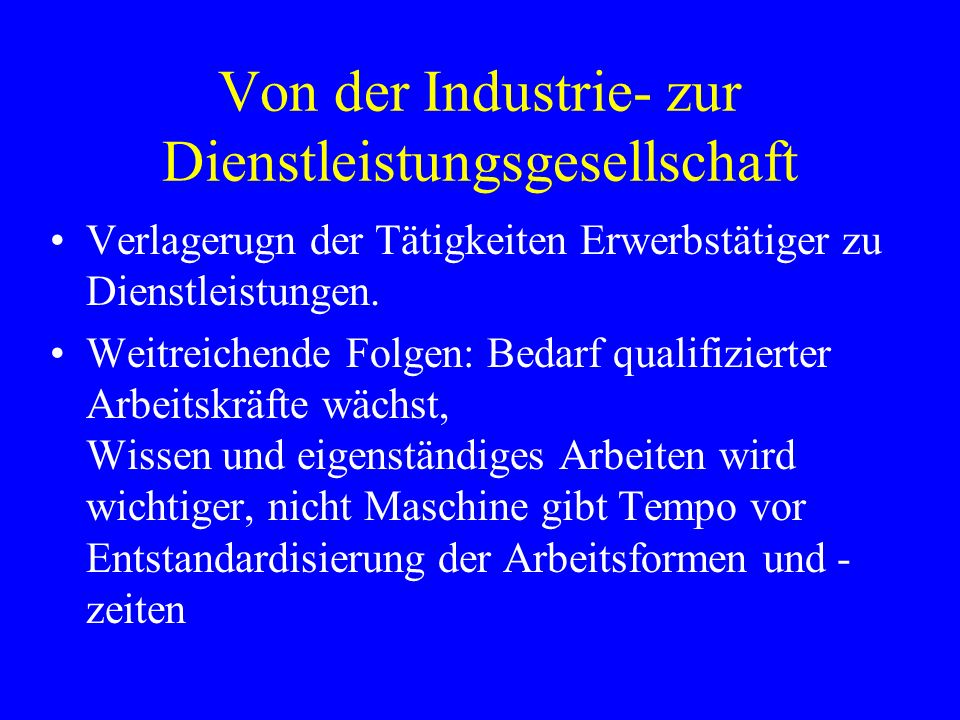 Von der Industrie- zur Dienstleistungsgesellschaft