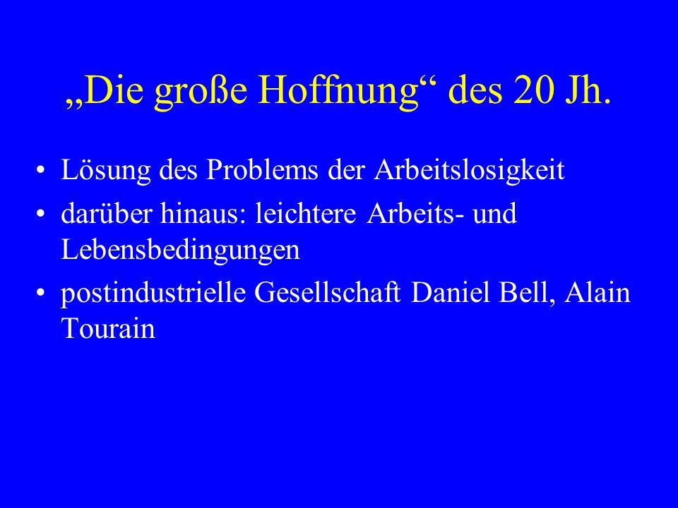 """""""Die große Hoffnung des 20 Jh."""