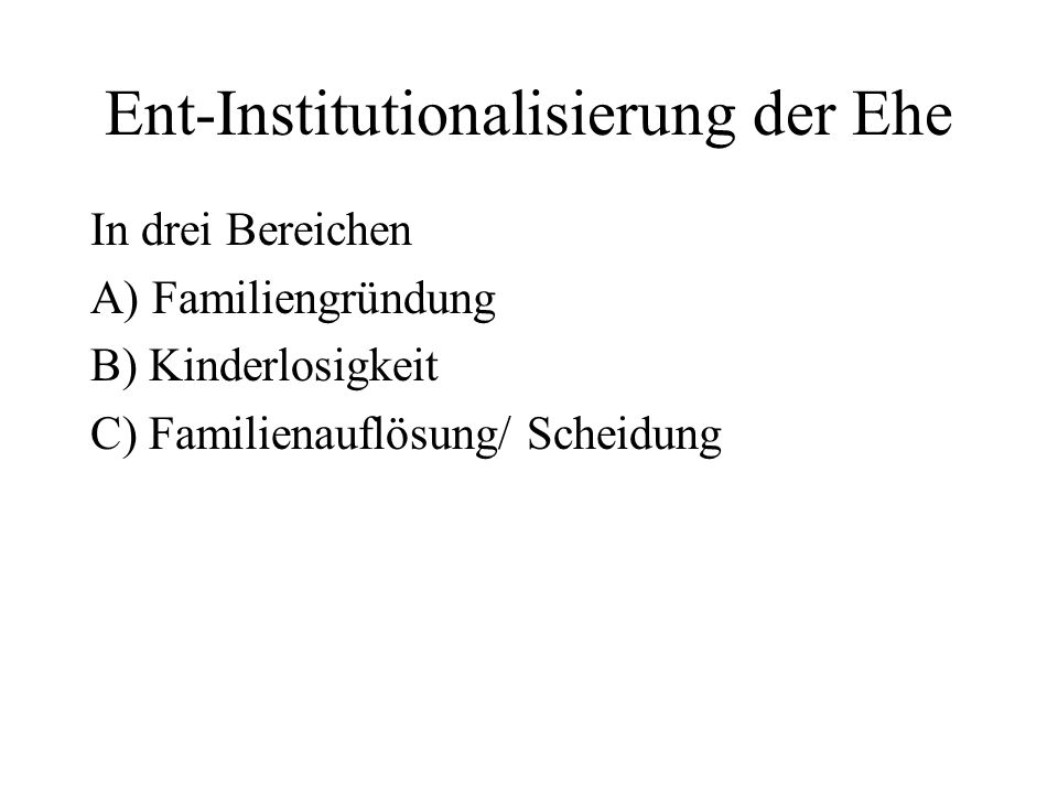Ent-Institutionalisierung der Ehe