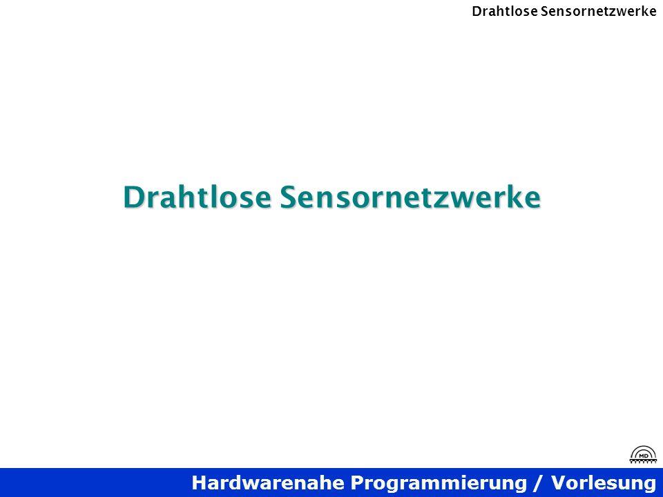 Drahtlose Sensornetzwerke