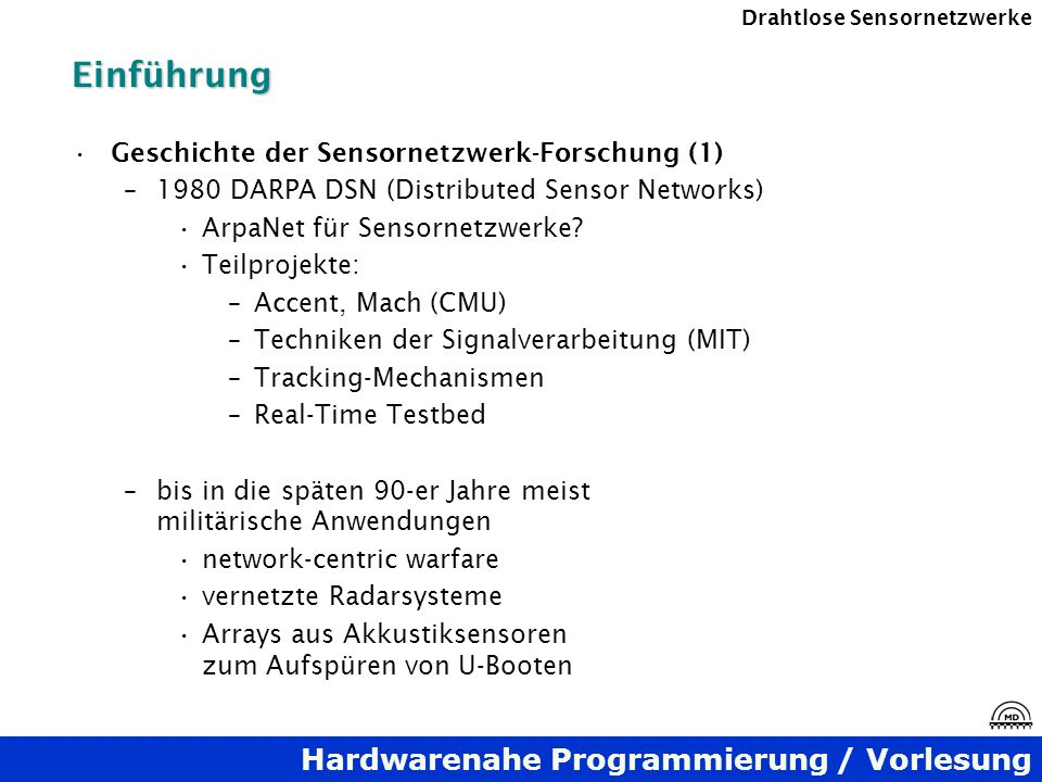 Einführung Geschichte der Sensornetzwerk-Forschung (1)