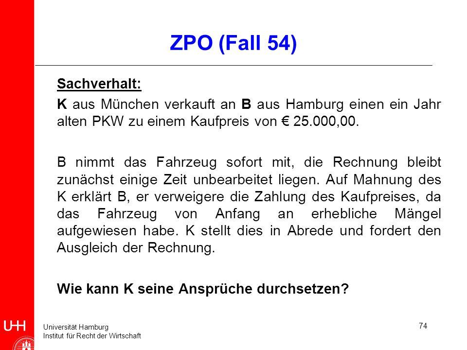 ZPO (Fall 54) Sachverhalt: