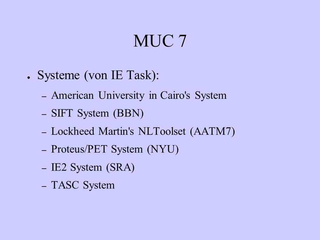 MUC 7 Systeme (von IE Task): American University in Cairo s System