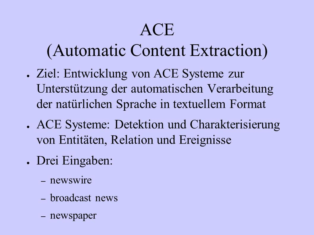 ACE (Automatic Content Extraction)
