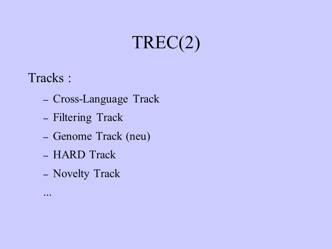 TREC(2) Tracks : Cross-Language Track Filtering Track
