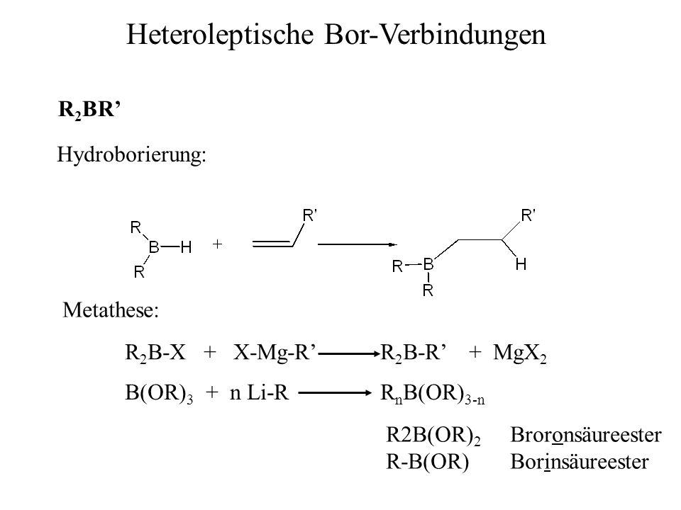 Heteroleptische Bor-Verbindungen