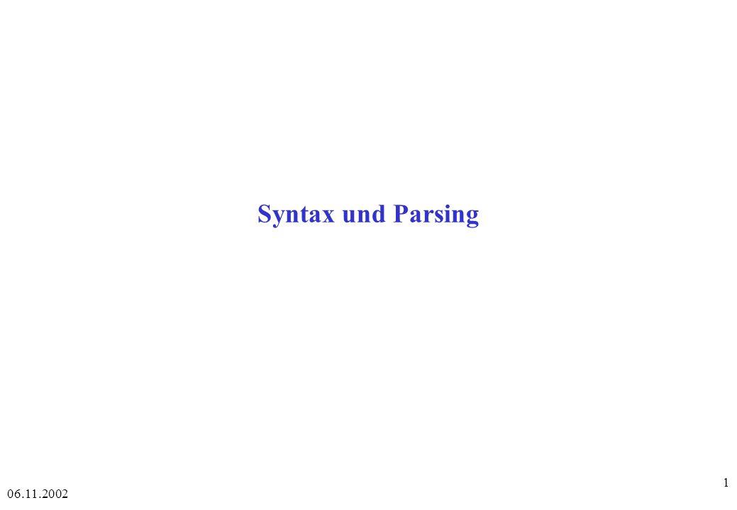 Syntax und Parsing 06.11.2002