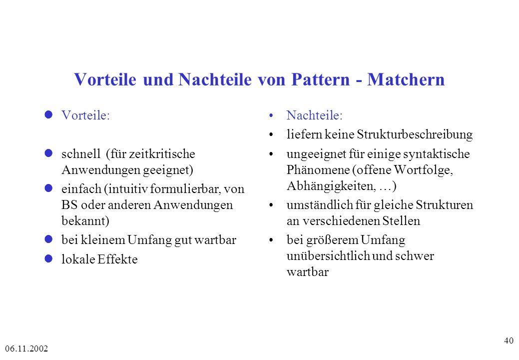 Vorteile und Nachteile von Pattern - Matchern