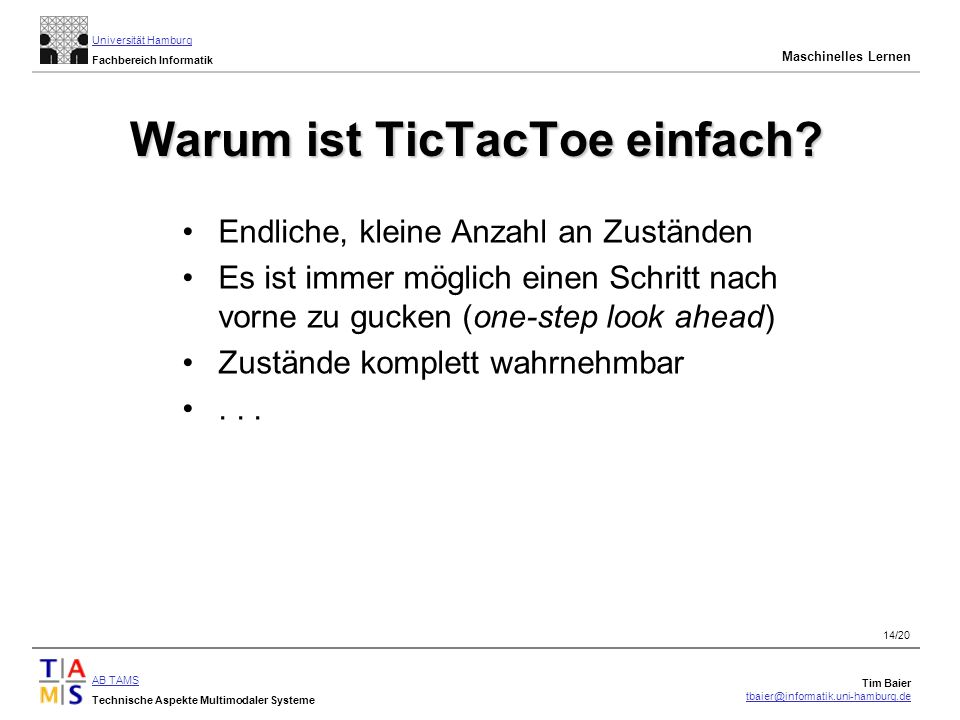 Warum ist TicTacToe einfach