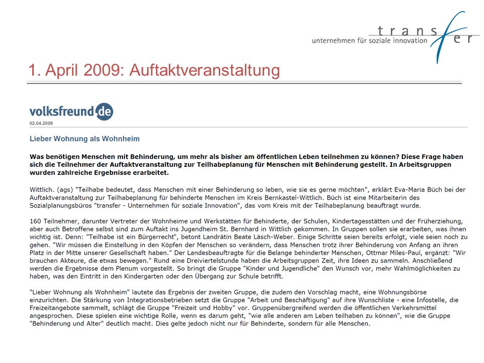 1. April 2009: Auftaktveranstaltung