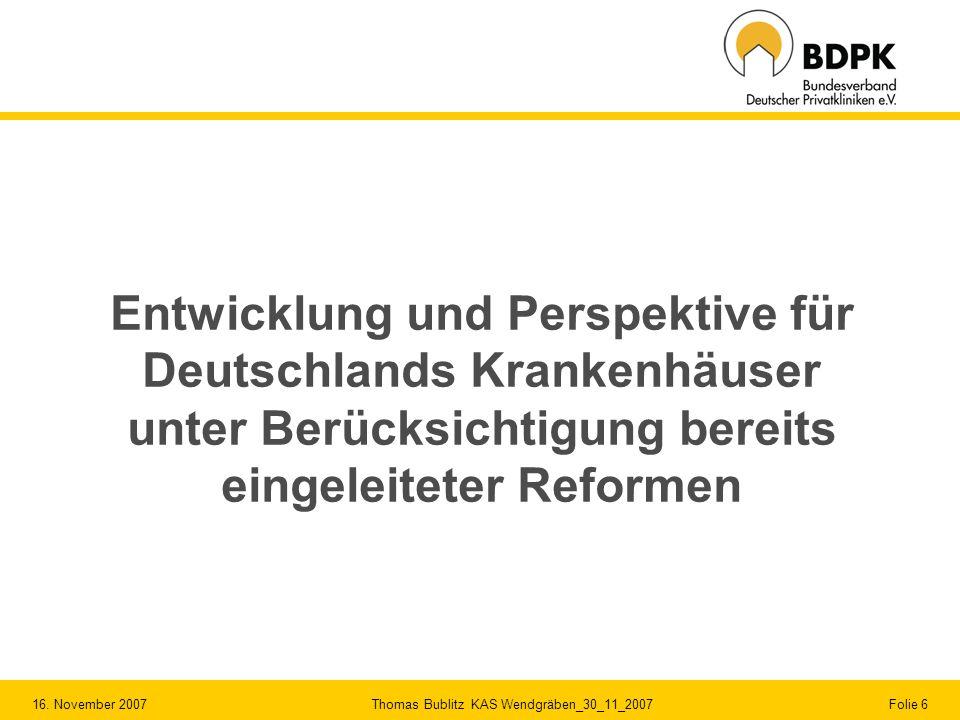 Entwicklung und Perspektive für Deutschlands Krankenhäuser unter Berücksichtigung bereits eingeleiteter Reformen