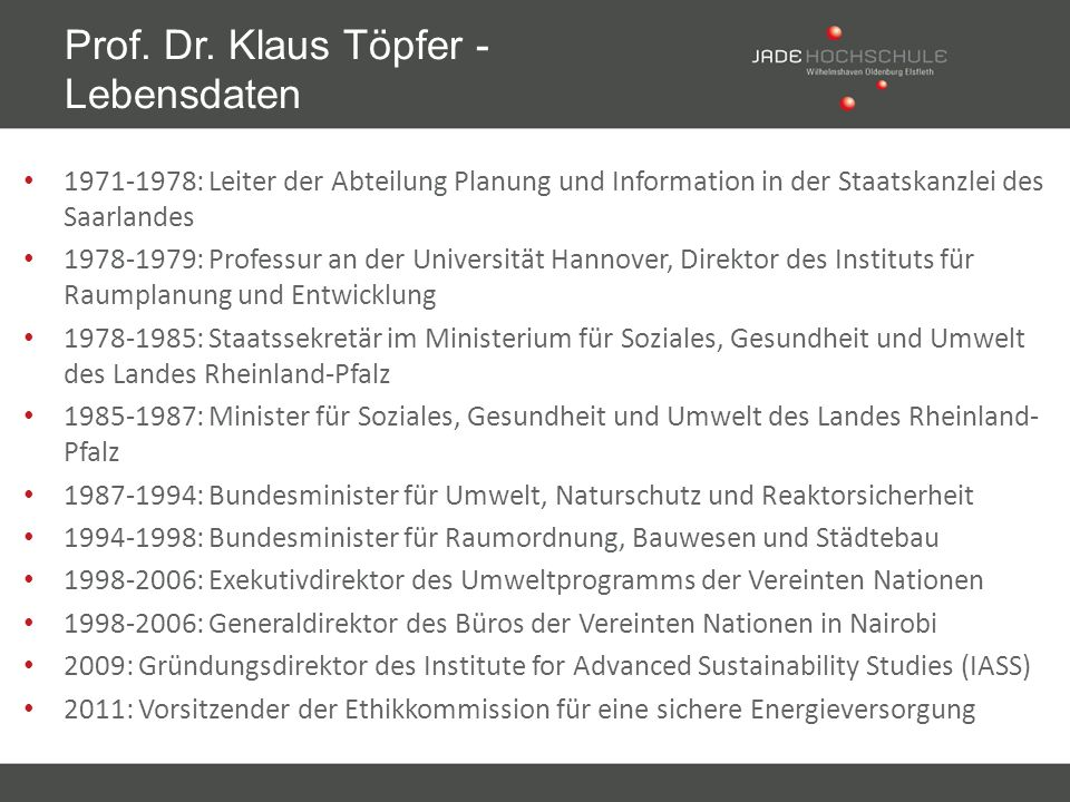 Prof. Dr. Klaus Töpfer - Lebensdaten