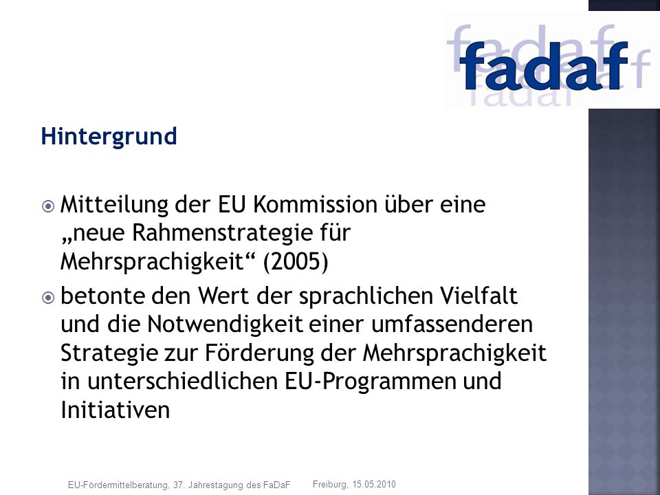 """Hintergrund Mitteilung der EU Kommission über eine """"neue Rahmenstrategie für Mehrsprachigkeit (2005)"""
