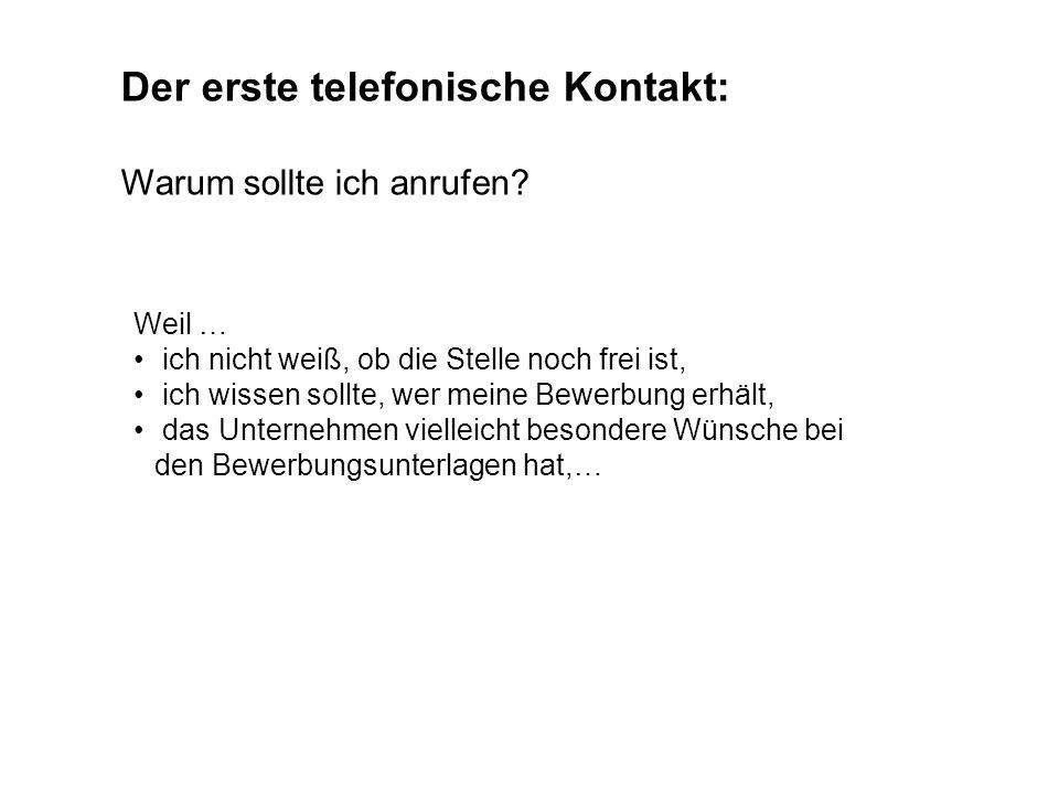 Der erste telefonische Kontakt:
