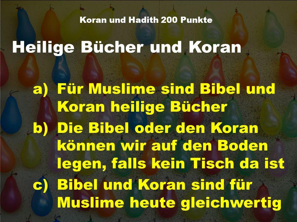 Koran und Hadith 200 Punkte