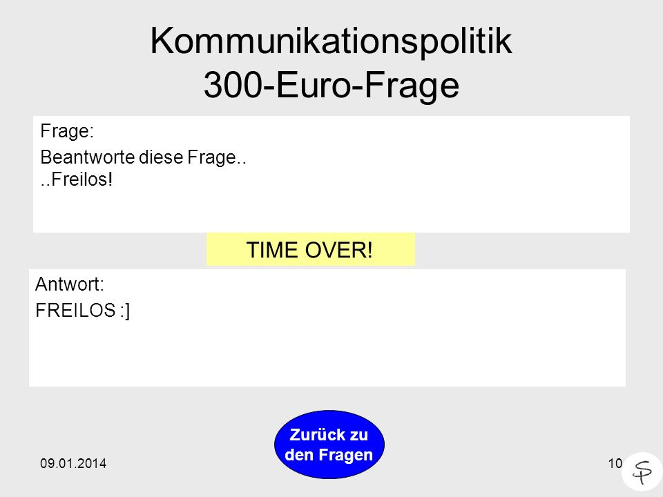 Kommunikationspolitik 300-Euro-Frage