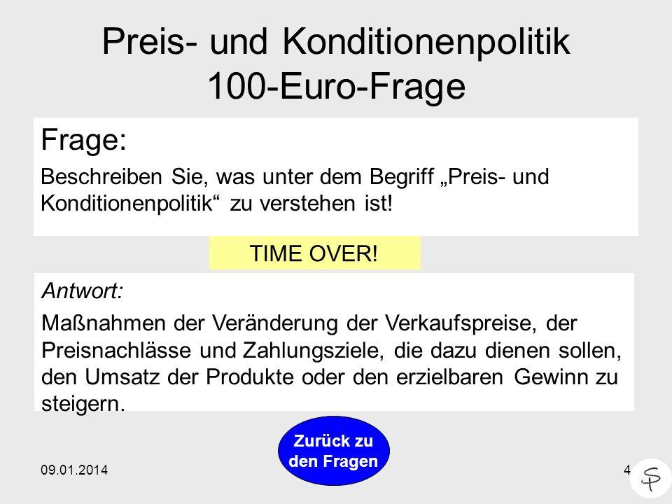 Preis- und Konditionenpolitik 100-Euro-Frage