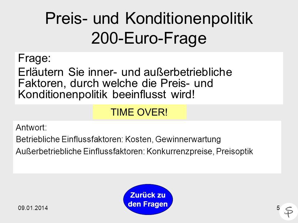 Preis- und Konditionenpolitik 200-Euro-Frage