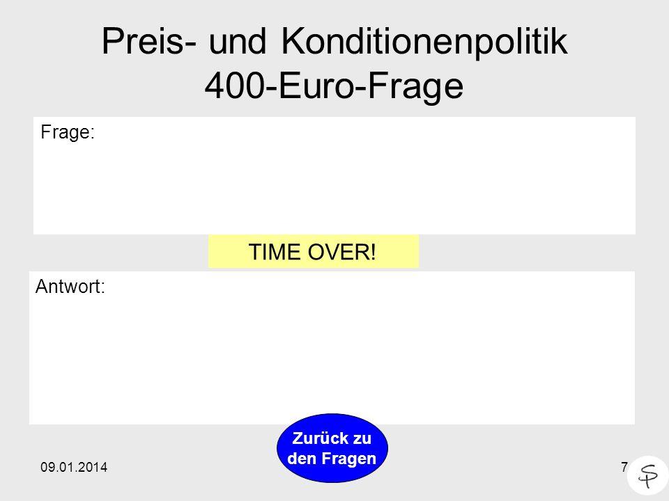 Preis- und Konditionenpolitik 400-Euro-Frage