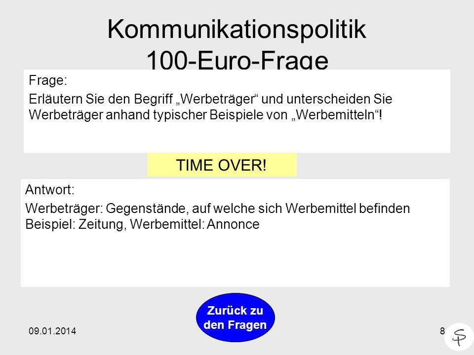 Kommunikationspolitik 100-Euro-Frage