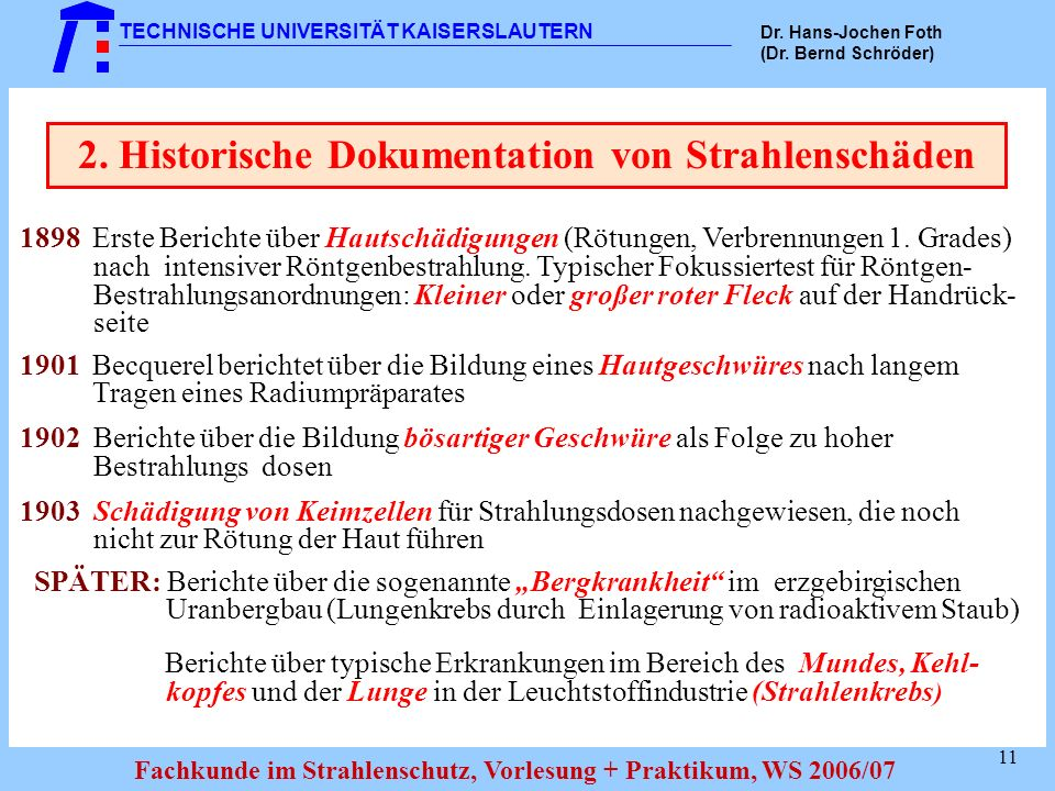 2. Historische Dokumentation von Strahlenschäden
