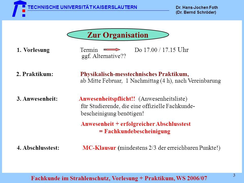 Zur Organisation 1. Vorlesung Termin Do 17.00 / 17.15 Uhr