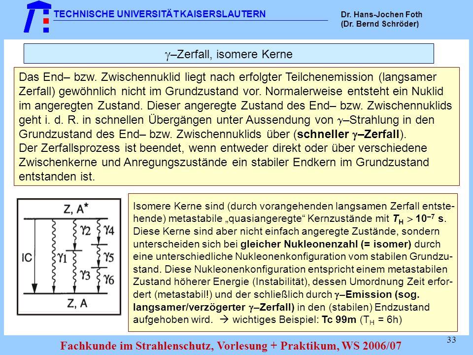 –Zerfall, isomere Kerne