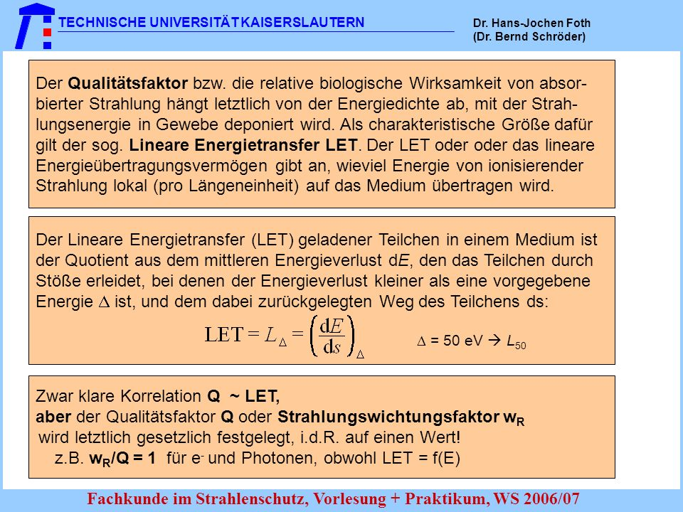 Energieübertragungsvermögen gibt an, wieviel Energie von ionisierender