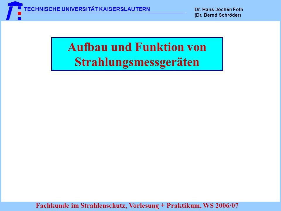 Aufbau und Funktion von Strahlungsmessgeräten