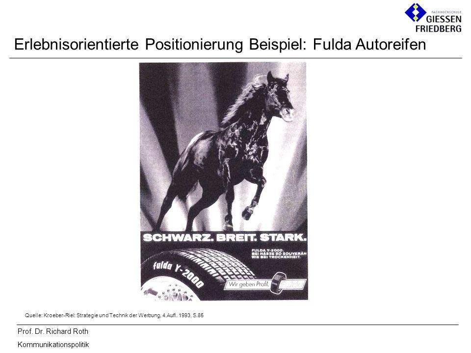 Erlebnisorientierte Positionierung Beispiel: Fulda Autoreifen