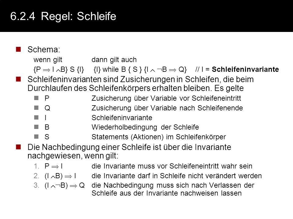 6.2.4 Regel: Schleife Schema: