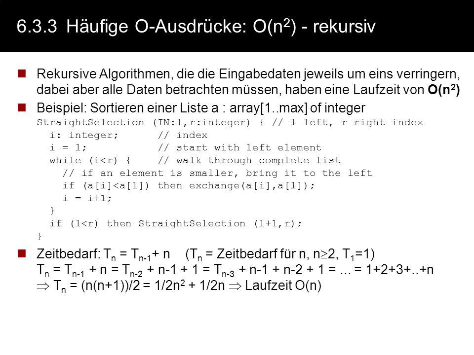 6.3.3 Häufige O-Ausdrücke: O(n2) - rekursiv