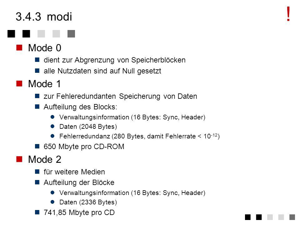 ! 3.4.3 modi. Mode 0. dient zur Abgrenzung von Speicherblöcken. alle Nutzdaten sind auf Null gesetzt.