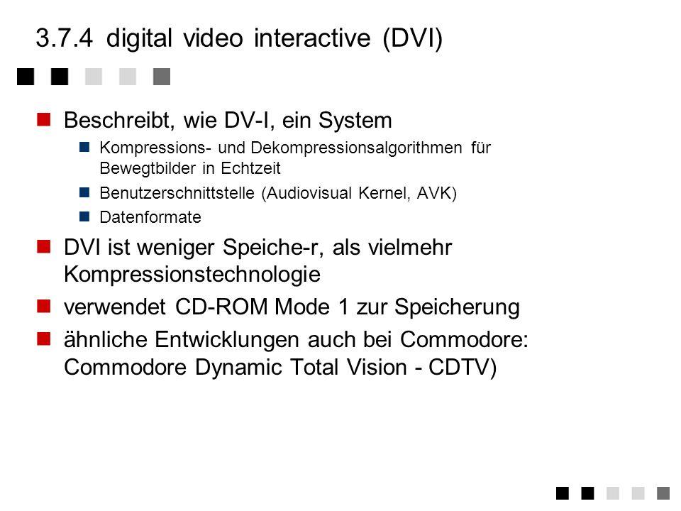 3.7.4 digital video interactive (DVI)