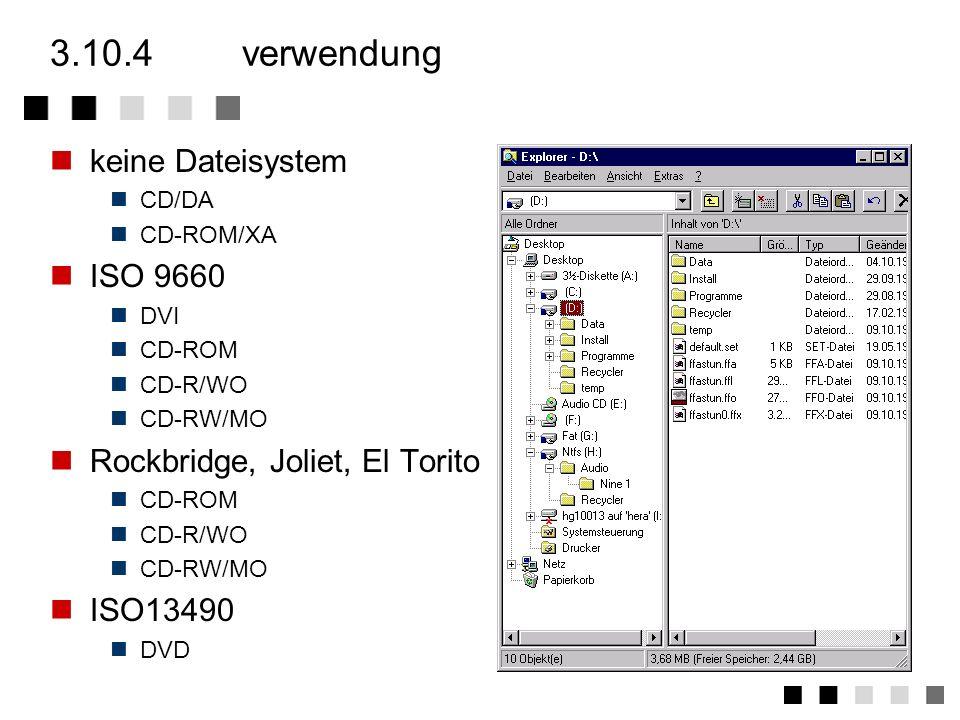 3.10.4 verwendung keine Dateisystem ISO 9660