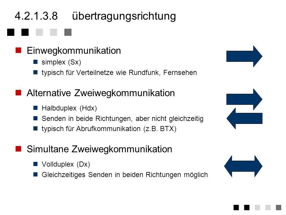 4.2.1.3.8 übertragungsrichtung