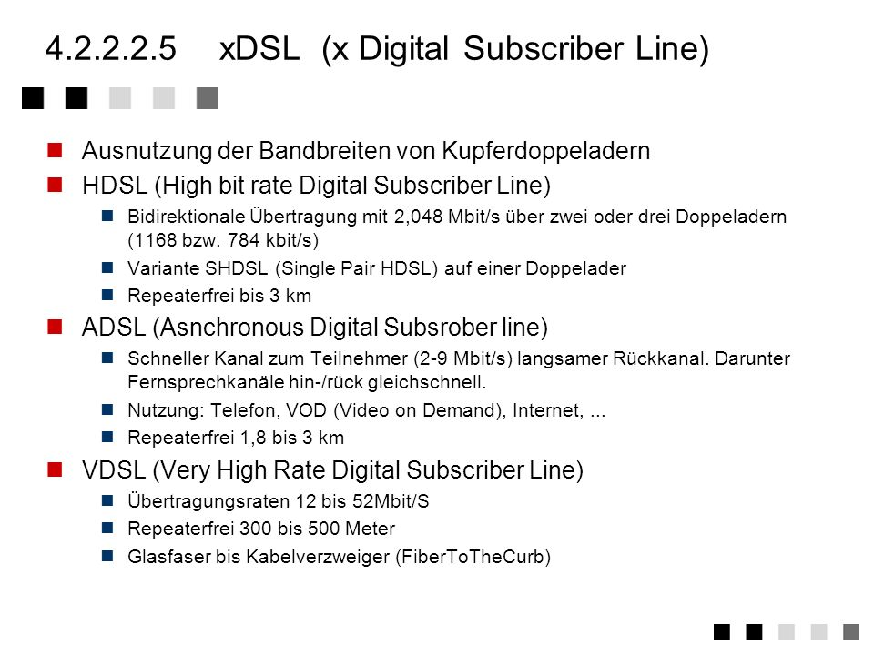 4.2.2.2.5 xDSL (x Digital Subscriber Line)