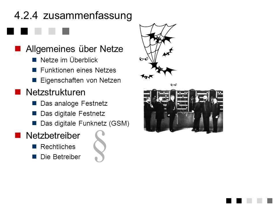 § 4.2.4 zusammenfassung Allgemeines über Netze Netzstrukturen