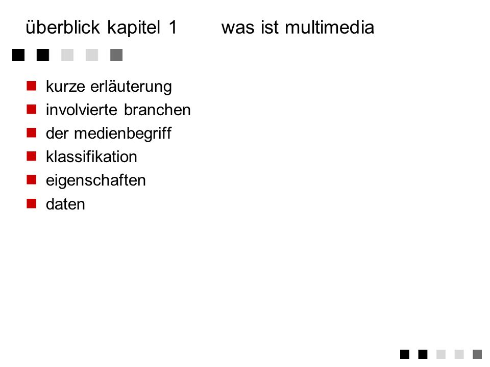 überblick kapitel 1 was ist multimedia