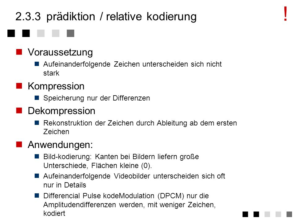 2.3.3 prädiktion / relative kodierung