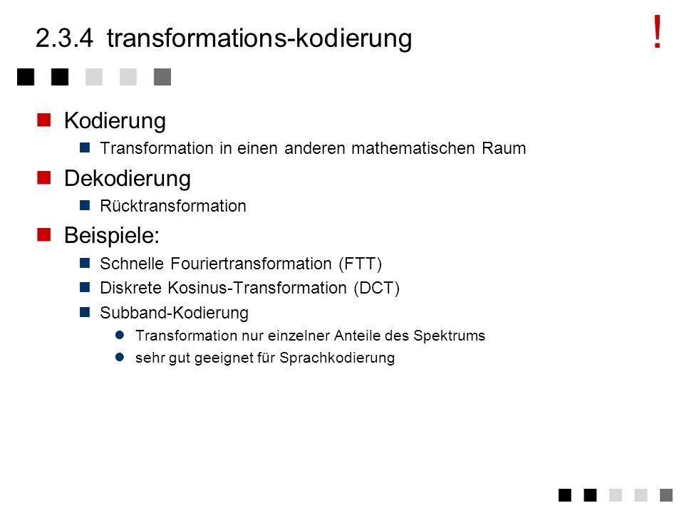 2.3.4 transformations-kodierung