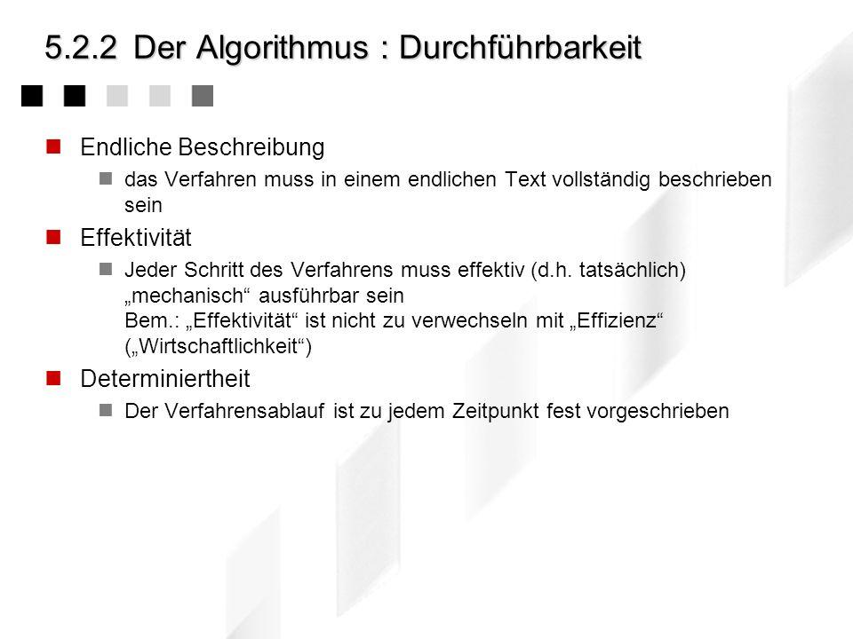 5.2.2 Der Algorithmus : Durchführbarkeit
