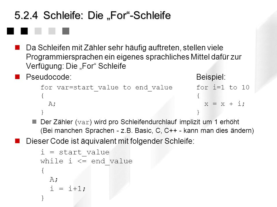 """5.2.4 Schleife: Die """"For -Schleife"""