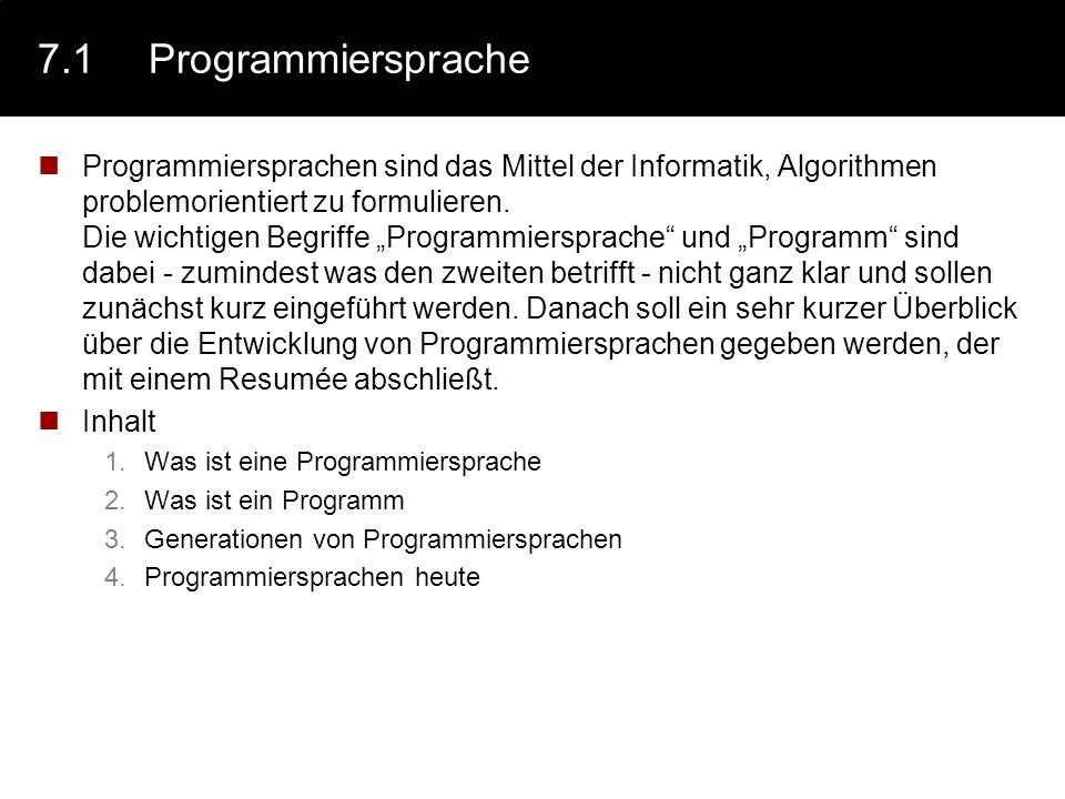 7.1 Programmiersprache